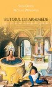 Butoiul Lui Arhimede. Mic Tratat De Mitologie A Stiintei