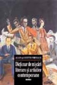 Dictionar De Miscari Literare Si Artistice Contemporane