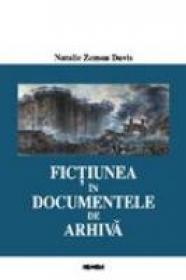 Fictiunea In Documentele De Arhiva