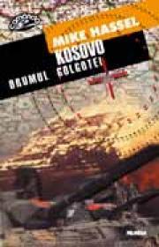 Kosovo - drumul golgotei