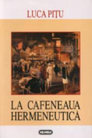 La cafeneaua hermeneutica