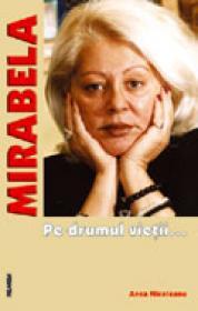 MIRABELA - Pe drumul vietii...