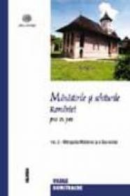 Manastirile Si Schiturile Romaniei - Mitropolia Moldovei Si Bucovinei