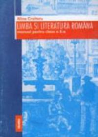 Manual - Limba Si Literatura Romana Clasa A X-a