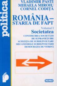 Romania - starea de fapt. Societatea