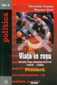 Viata in Rosu, vol. I + II