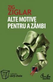 Alte motive pentru a zambi. Mai multa incurajare si inspiratie pentru suisurile si coborasurile vietii