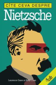 Cite ceva despre Nietzsche