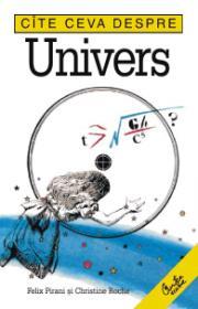Cite ceva despre Univers