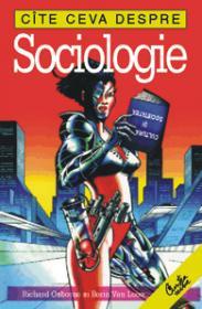 Cite ceva despre sociologie