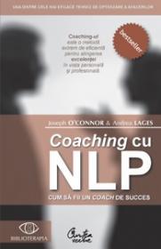 Coaching cu NLP. Cum sa fii un <em>coach
