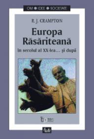 Europa Rasariteana in secolul al XX-lea... si dupa