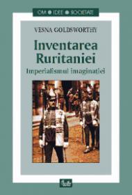 Inventarea Ruritaniei. Imperialismul imaginatiei
