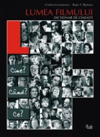 Lumea filmului. Dictionar de cineasti