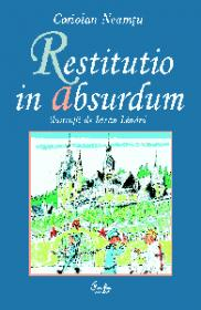 Restitutio in absurdum. Scurt tratat de maxime, cugetari si expresii uzuale latinesti