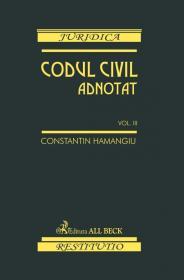 Codul Civil Adnotat Vol.iii