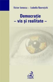 Democratie - Vis si Realitate