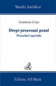 Drept Procesual Penal. Procedurile Speciale
