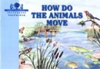 How Do The Animals Move