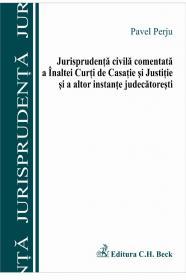Jurisprudenta Civila Comentata A Inaltei Curti De Casatie si A Altor Instante Judecatoresti