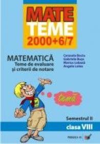 Matematica. Teme De Evaluare si Criterii De Notare. Clasa A Viii-a. Semestrul Ii