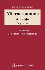 Microeconomie. Aplicatii, Ed. A Ii-a