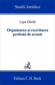 Organizarea si Exercitarea Profesiei De Avocat