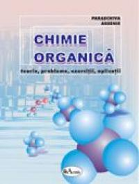 Chimie Organica - Teorie, Probleme, Exercitii, Aplicatii