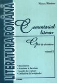Comentariul Literar. Ghid De Abordare - Vol.ii