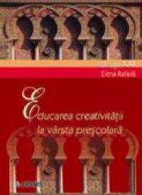 Educarea Creativitatii La Varsta Prescolara