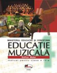 Educatie Muzicala - Manual, Clasa A Iv-a