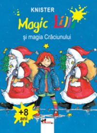 Magic Lilli. Magia Craciunului