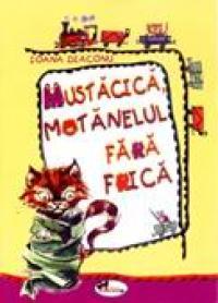 Mustacica, Motanelul Fara Frica