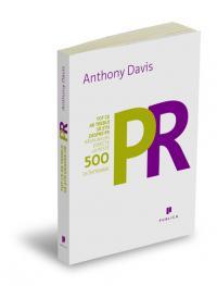 Tot ce ar trebui sa stii  despre PR