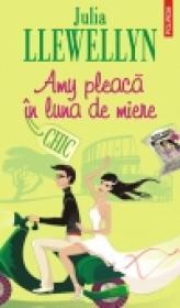 Amy pleaca in luna de miere