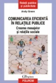 Comunicarea eficienta in relatiile publice. Crearea mesajelor si relatiile sociale