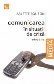 Comunicarea in situatii de criza (ed II)