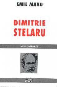Dimitrie Stelaru - monografie