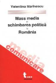 Mass media si schimbarea politica in Romania