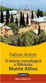 O ISTORIE CRONOLOGICA A SFANTULUI MUNTE ATHOS