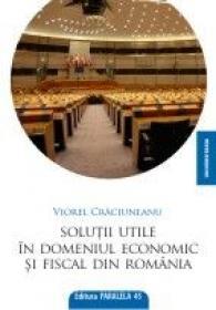 SOLUTII UTILE IN DOMENIUL ECONOMIC SI FISCAL DIN ROMANIA