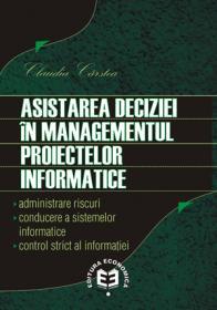 Asistarea deciziei in managementul proiectelor informatice