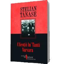 Clientii lu' Tanti Varvara
