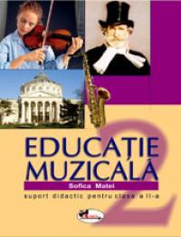 Educatie muzicala. Suport didactic pentru clasa a II-a