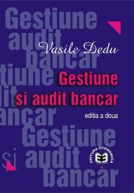 Gestiune si audit bancar, editia a II-a