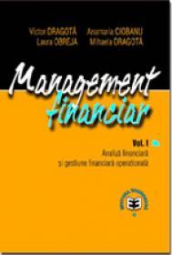 Management financiar, Vol. I, Analiza financiara si gestiune financiara de intreprindere