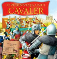 O zi din viata unui cavaler
