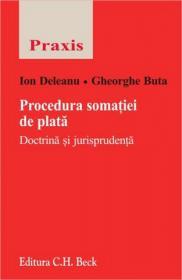 Procedura somatiei de plata. Doctrina si jurisprudenta