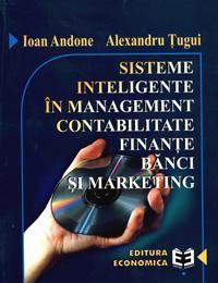 Sisteme inteligente in management, contabilitate, finante, banci si marketing