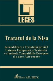 Tratatul de la Nisa de modificare a Tratatului privind Uniunea Europeana, a Tratatelor ce instituie Comunitatile Europene si a unor Acte conexe
